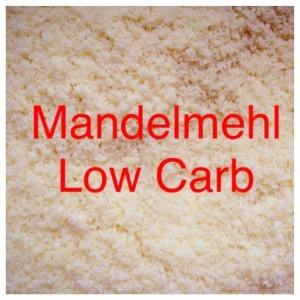 Mandelmehl Low Carb